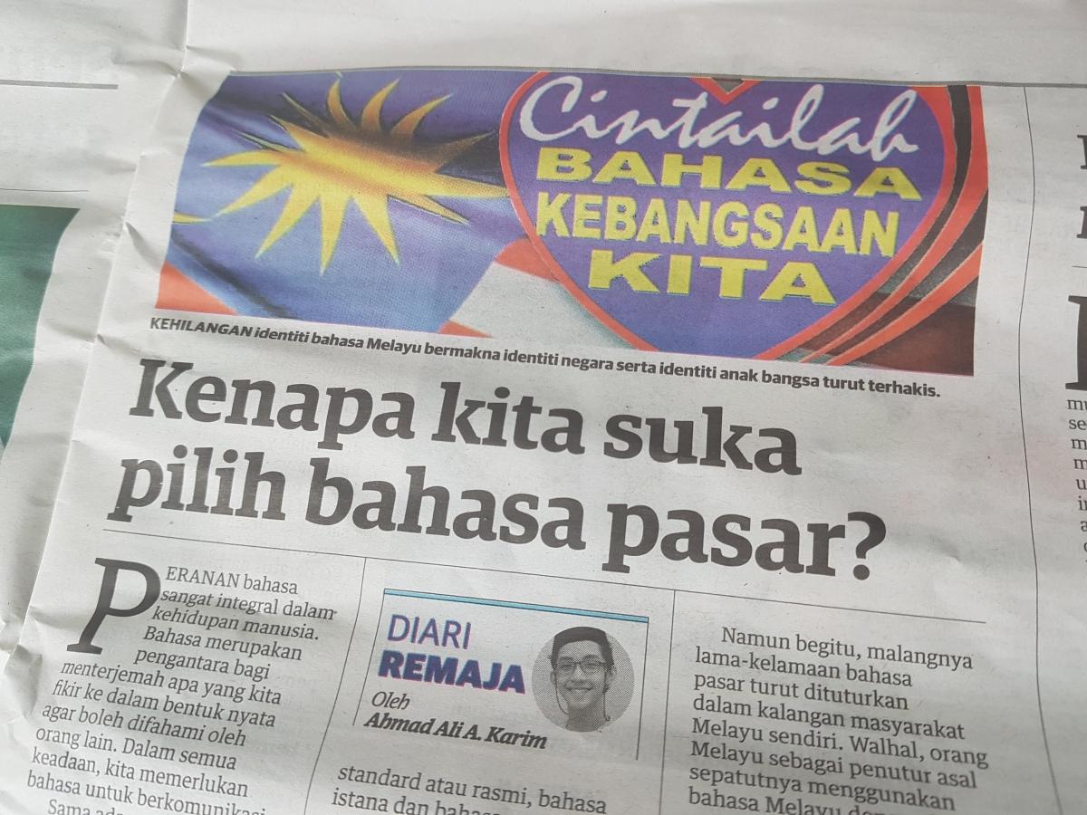 Diari Remaja @ Utusan Malaysia: Kenapa Kita Suka Pilih BahasaPasar?